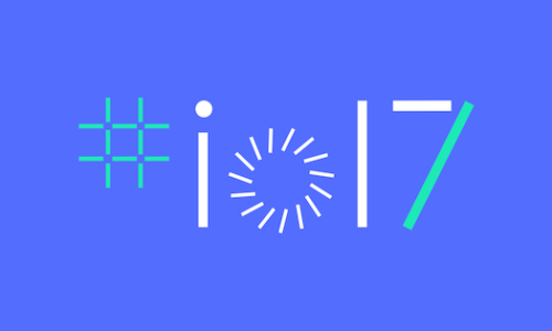 Cool Stuff from Google I/O 2017 Event